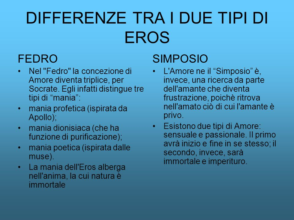 DIFFERENZE TRA I DUE TIPI DI EROS