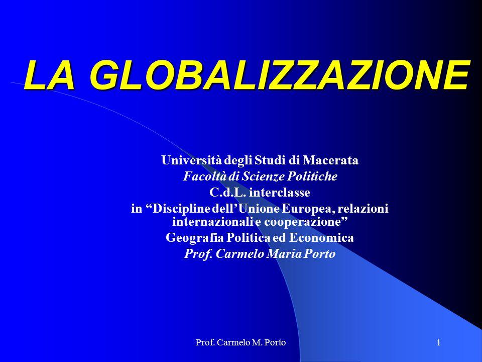 LA GLOBALIZZAZIONE Università degli Studi di Macerata