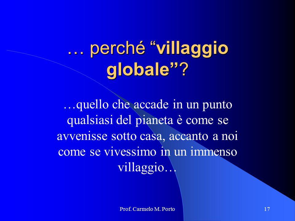 … perché villaggio globale