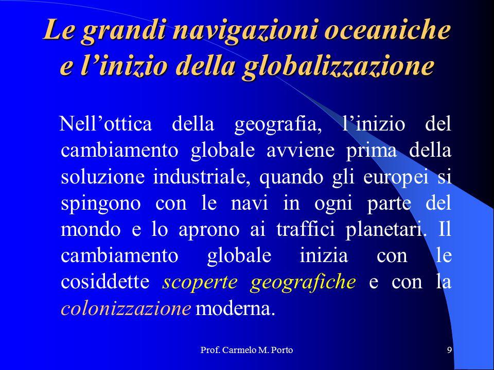 Le grandi navigazioni oceaniche e l'inizio della globalizzazione