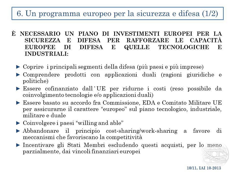 6. Un programma europeo per la sicurezza e difesa (1/2)