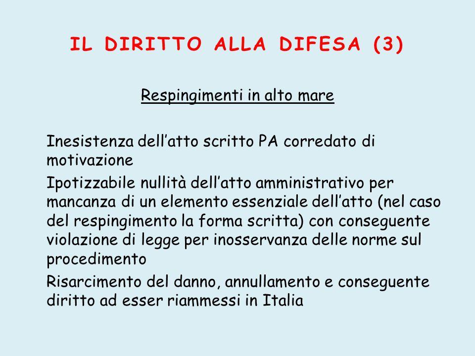 IL DIRITTO ALLA DIFESA (3)
