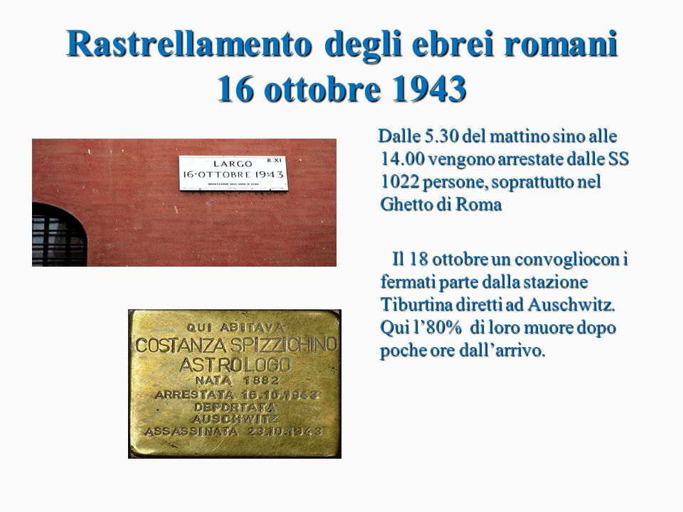 Rastrellamento degli ebrei romani 16 ottobre 1943