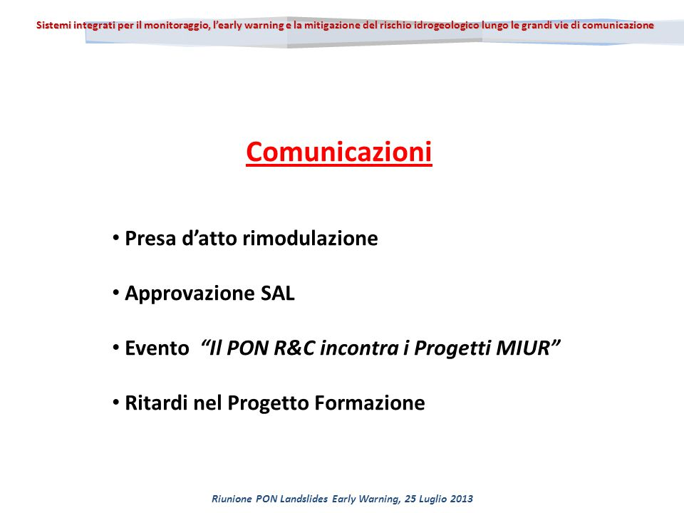 Riunione PON Landslides Early Warning, 25 Luglio 2013