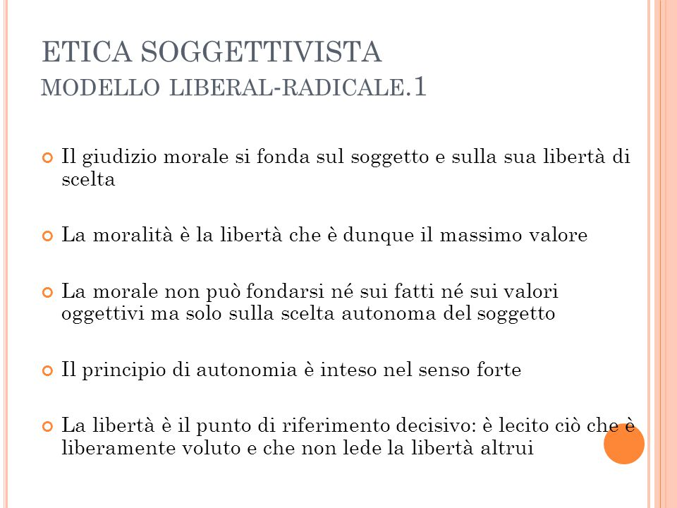ETICA SOGGETTIVISTA modello liberal-radicale.1