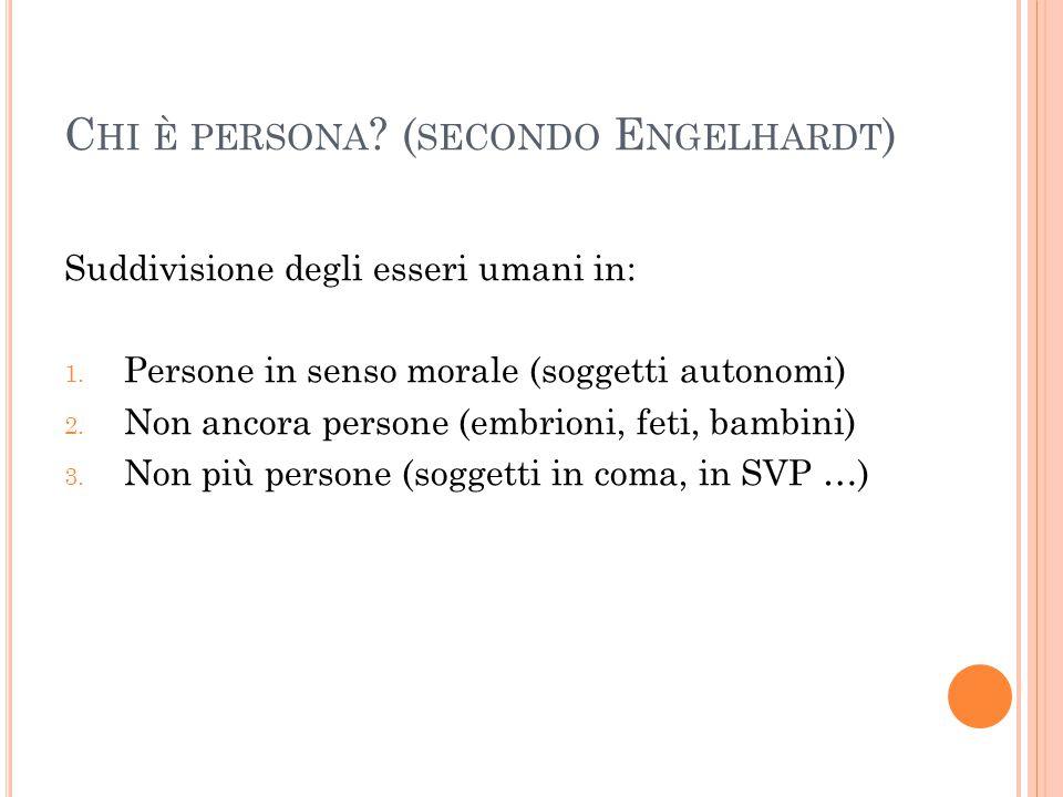Chi è persona (secondo Engelhardt)