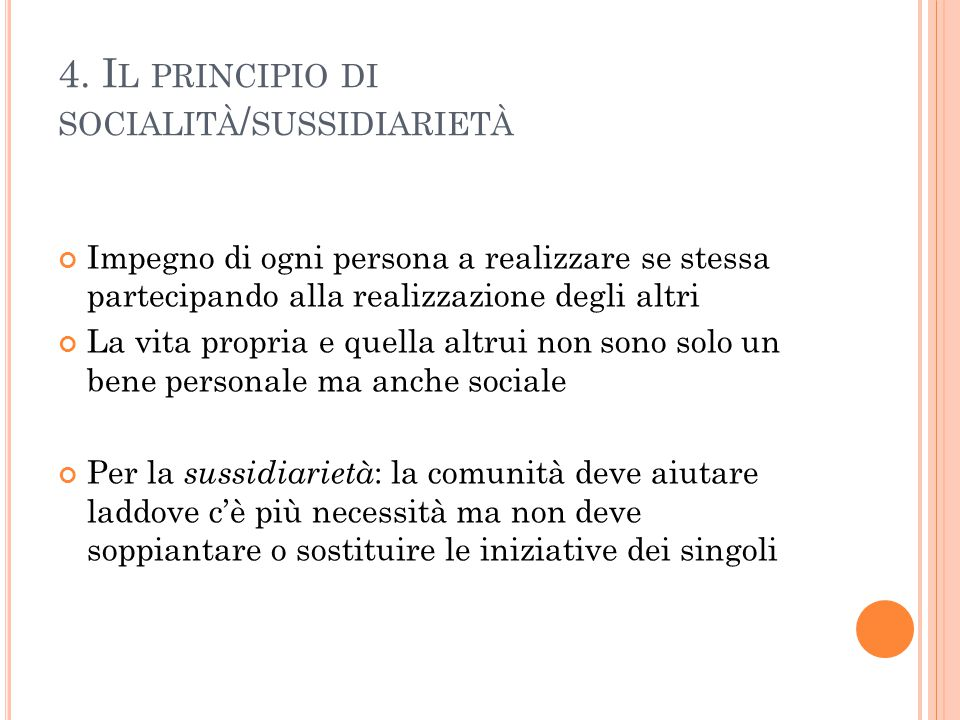 4. Il principio di socialità/sussidiarietà