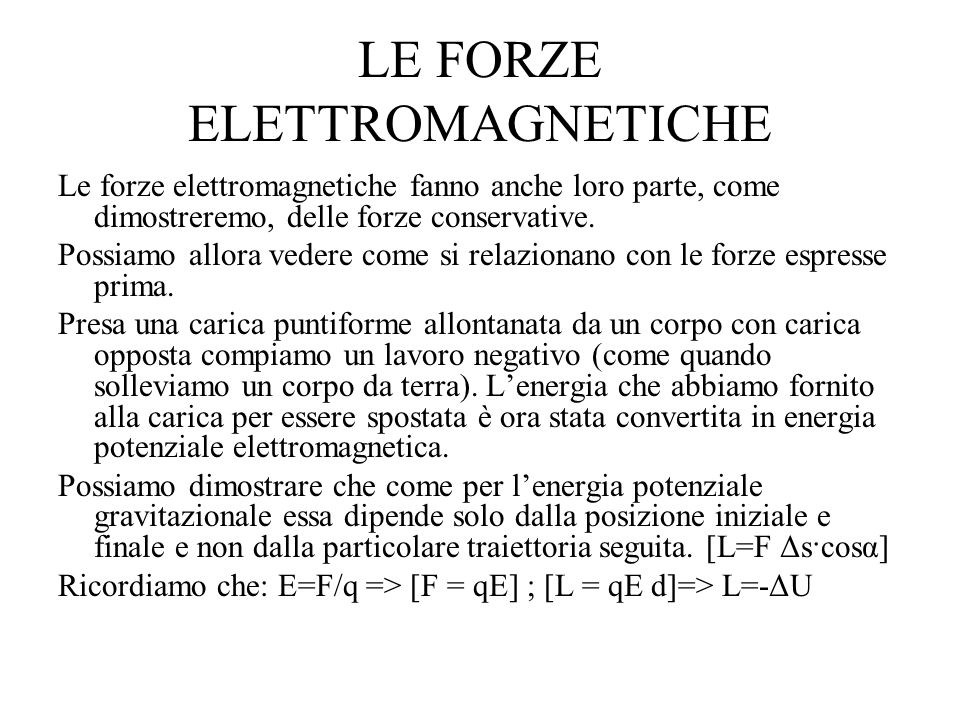 LE FORZE ELETTROMAGNETICHE