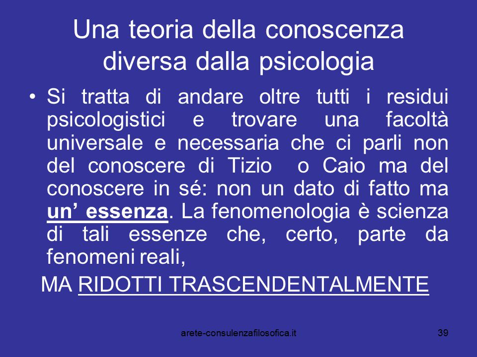 Una teoria della conoscenza diversa dalla psicologia