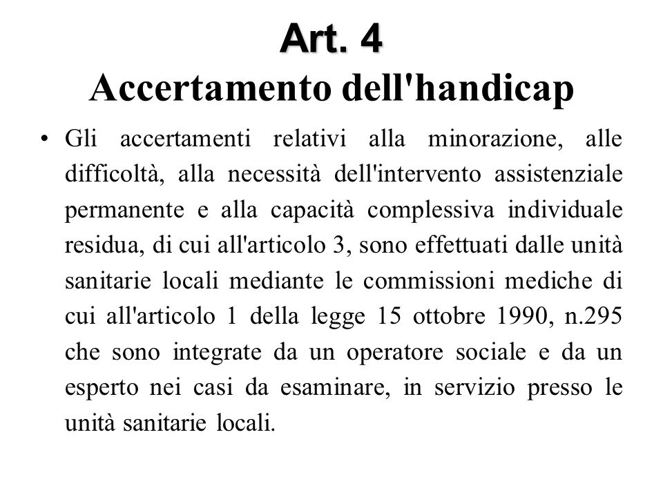 Art. 4 Accertamento dell handicap