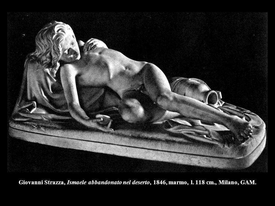 Giovanni Strazza, Ismaele abbandonato nel deserto, 1846, marmo, l