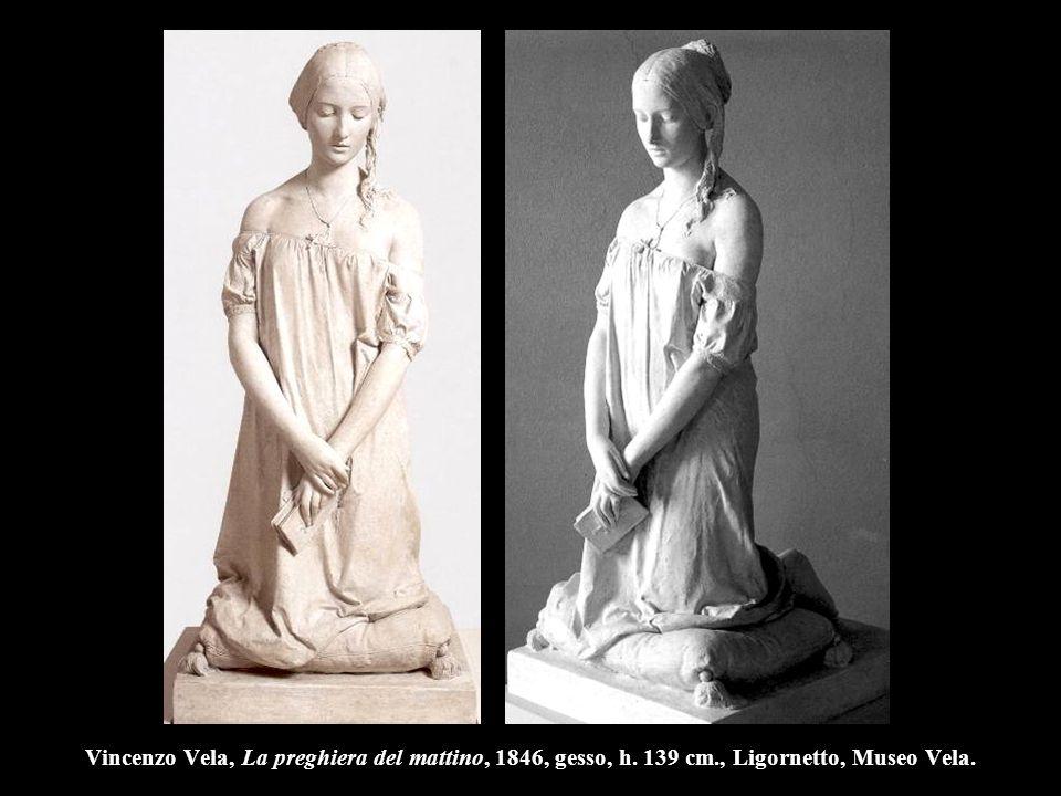 Vincenzo Vela, La preghiera del mattino, 1846, gesso, h. 139 cm