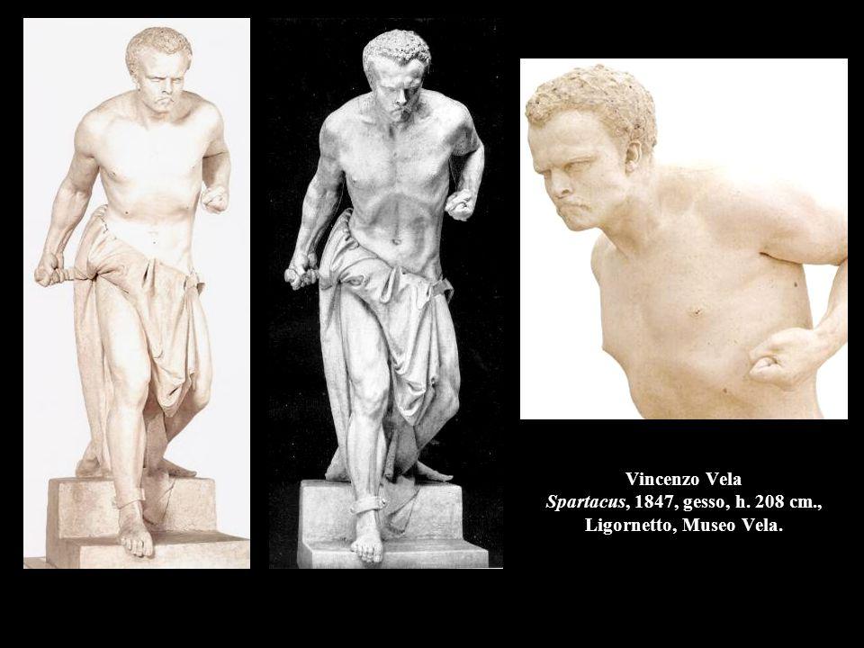 Vincenzo Vela Spartacus, 1847, gesso, h. 208 cm