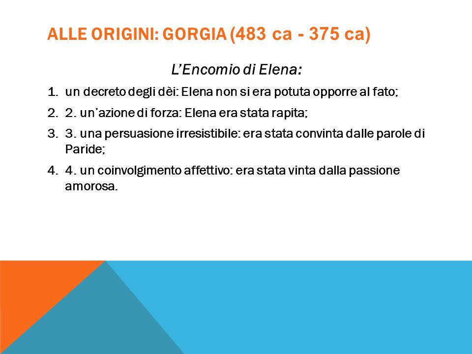ALLE ORIGINI: GORGIA (483 ca - 375 ca)