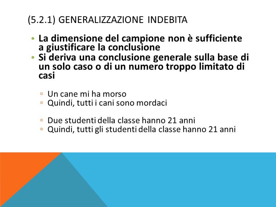 (5.2.1) Generalizzazione indebita