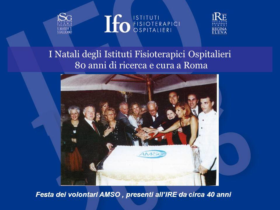 Festa dei volontari AMSO , presenti all'IRE da circa 40 anni