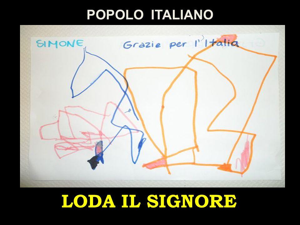 POPOLO ITALIANO LODA IL SIGNORE