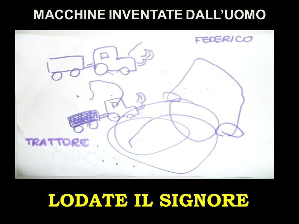 MACCHINE INVENTATE DALL'UOMO