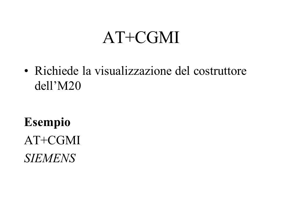 AT+CGMI Richiede la visualizzazione del costruttore dell'M20 Esempio