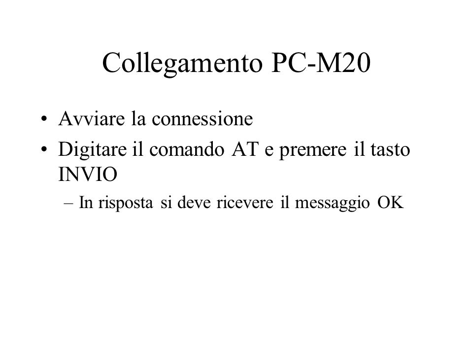 Collegamento PC-M20 Avviare la connessione