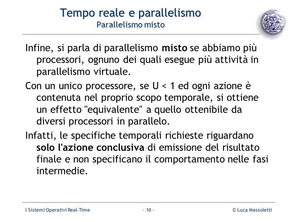 Tempo reale e parallelismo Parallelismo misto