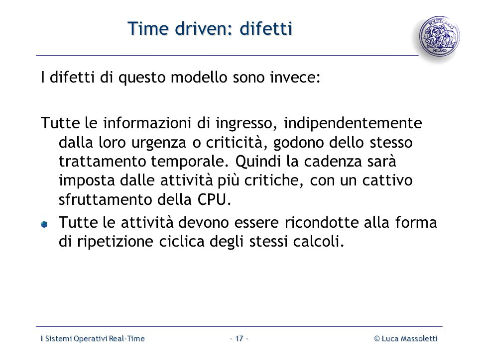 Time driven: difetti I difetti di questo modello sono invece: