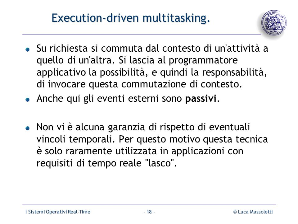 Execution-driven multitasking.