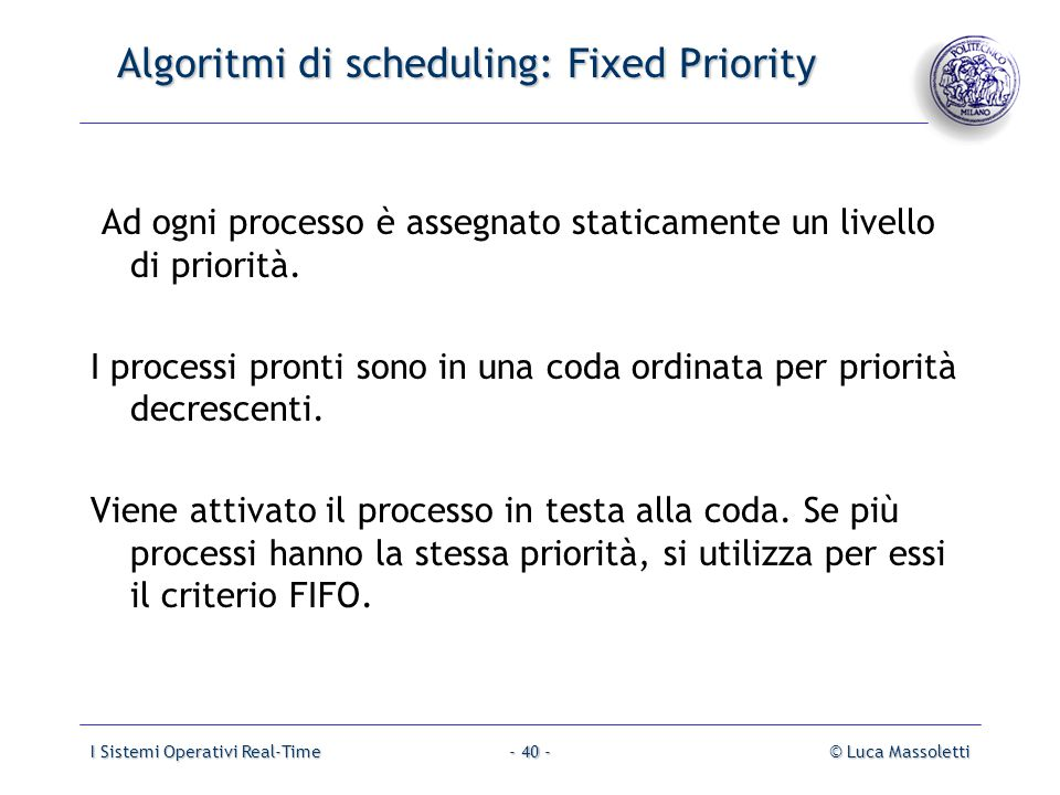 Algoritmi di scheduling: Fixed Priority