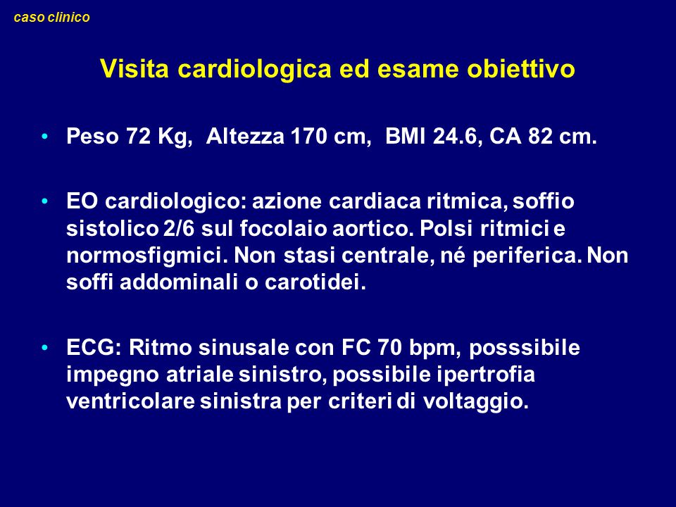 Visita cardiologica ed esame obiettivo