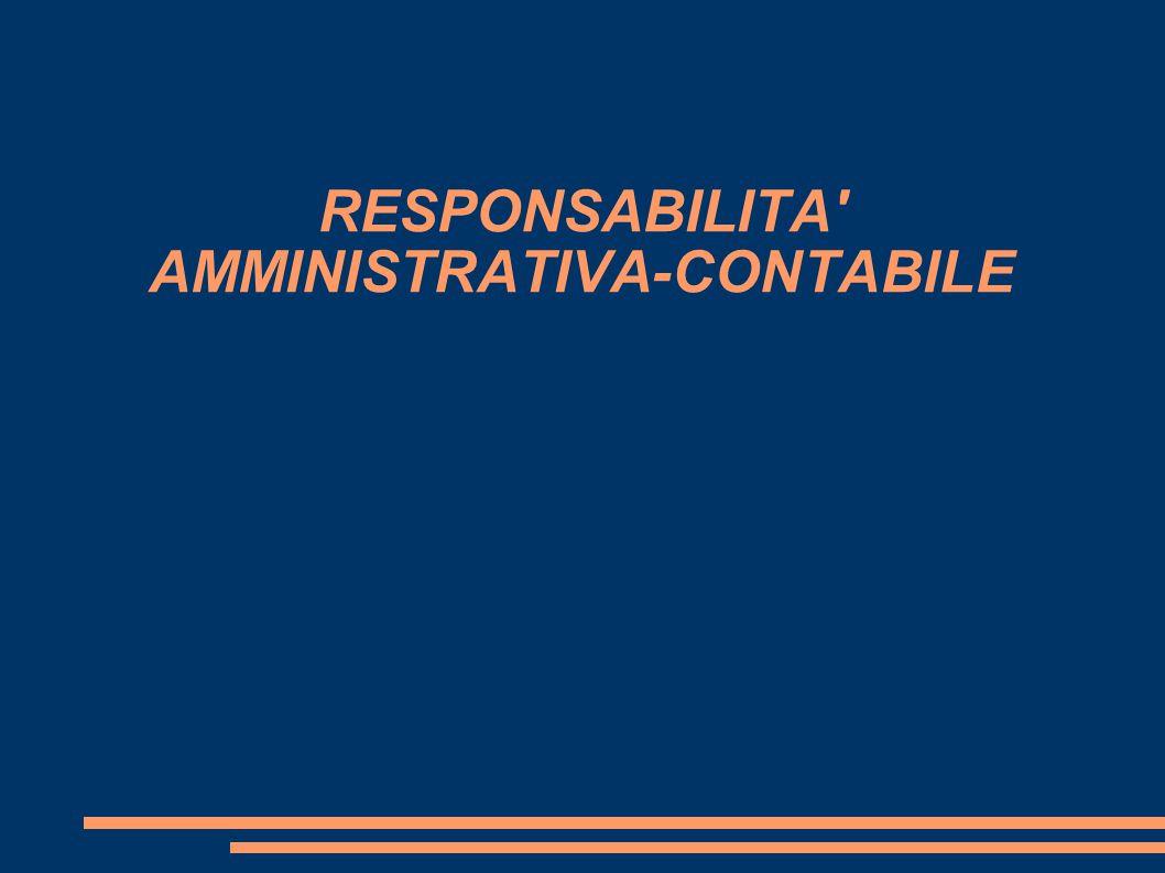 RESPONSABILITA AMMINISTRATIVA-CONTABILE