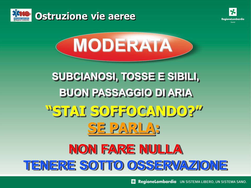 SUBCIANOSI, TOSSE E SIBILI, NON FARE NULLA TENERE SOTTO OSSERVAZIONE