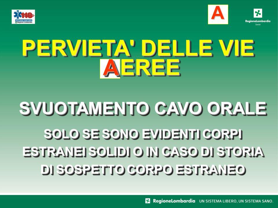 PERVIETA DELLE VIE EREE SVUOTAMENTO CAVO ORALE