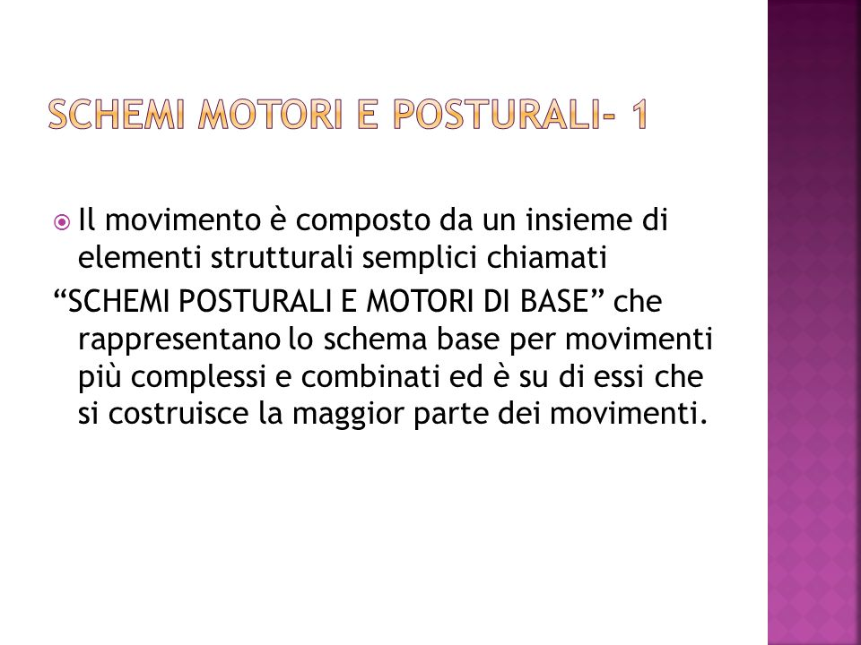 SCHEMI MOTORI E POSTURALI- 1