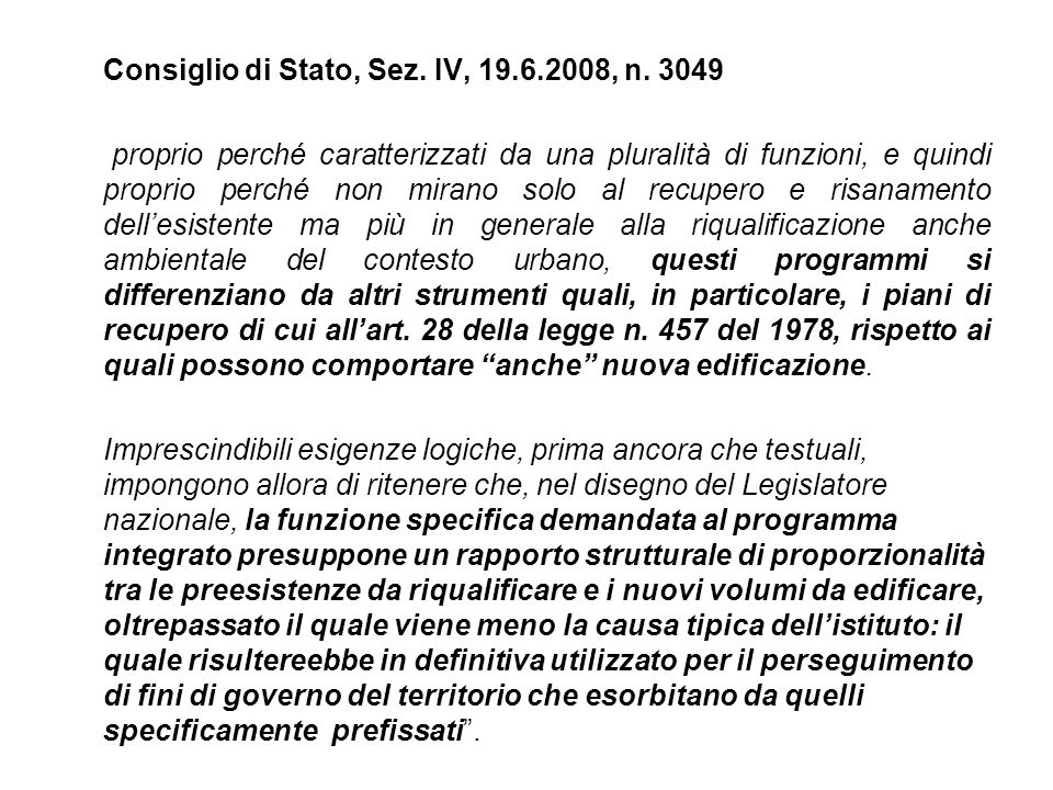 Consiglio di Stato, Sez. IV, 19.6.2008, n. 3049