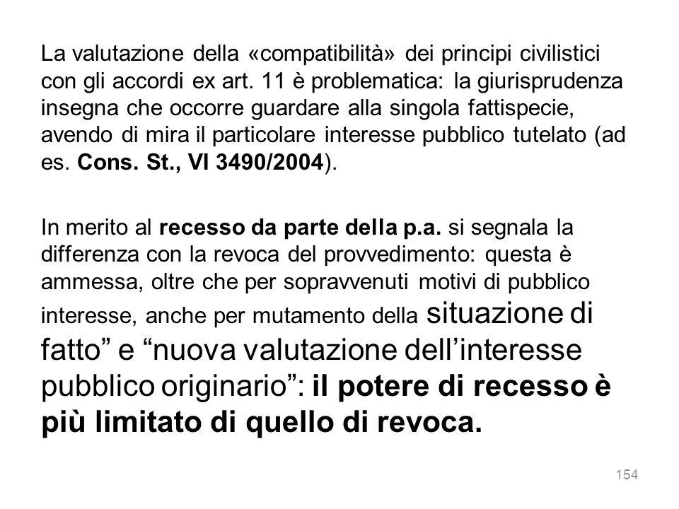 La valutazione della «compatibilità» dei principi civilistici con gli accordi ex art.