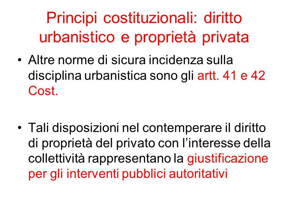 Principi costituzionali: diritto urbanistico e proprietà privata