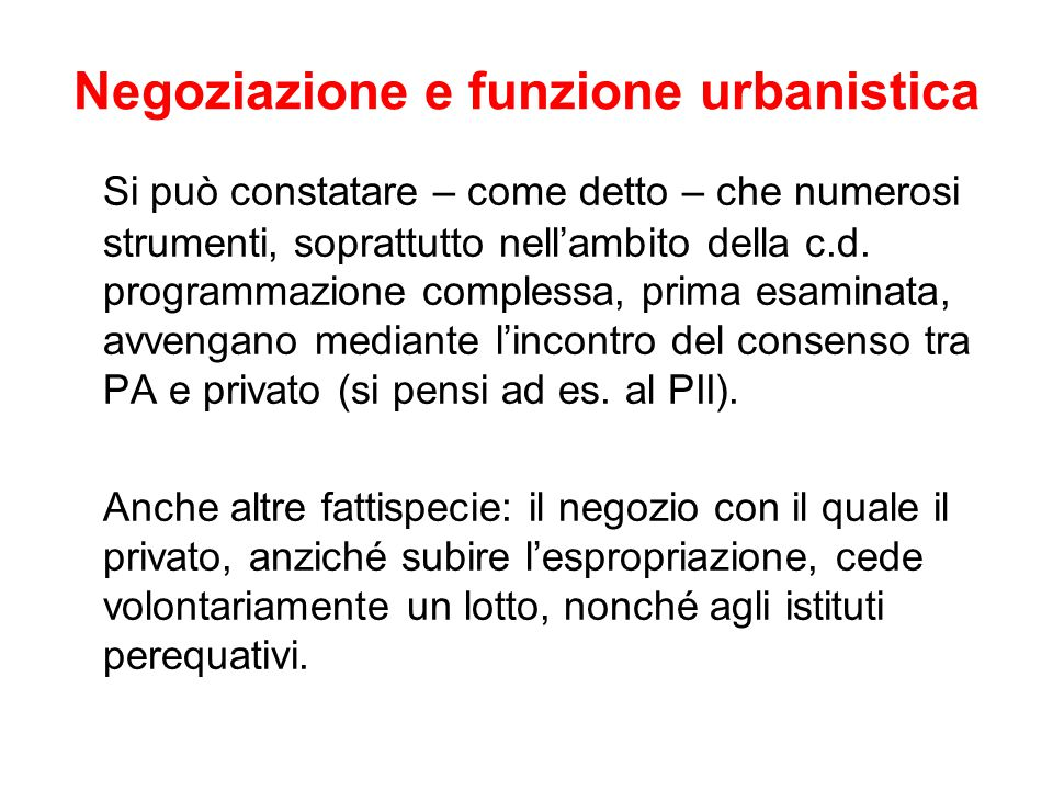 Negoziazione e funzione urbanistica