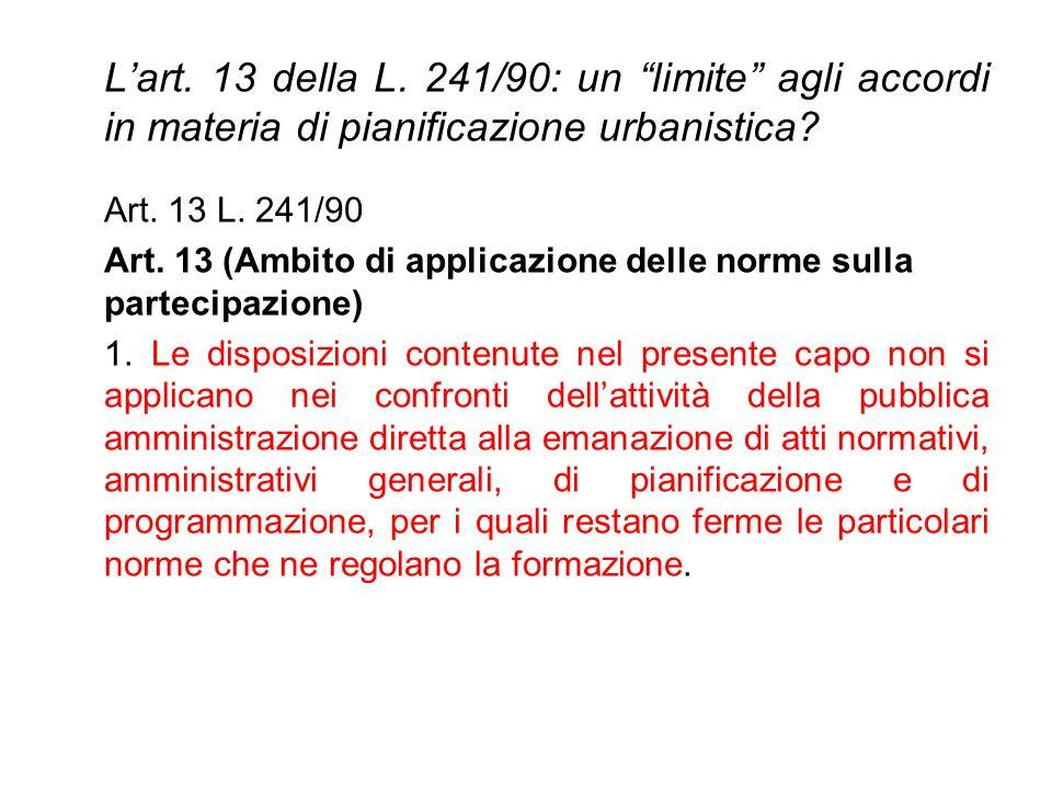 L'art. 13 della L. 241/90: un limite agli accordi in materia di pianificazione urbanistica