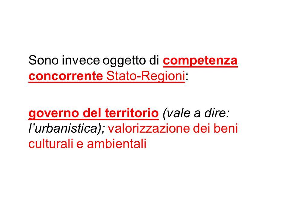 Sono invece oggetto di competenza concorrente Stato-Regioni: