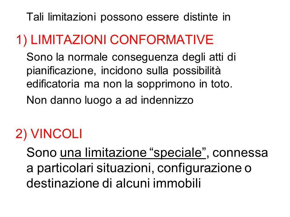 1) LIMITAZIONI CONFORMATIVE
