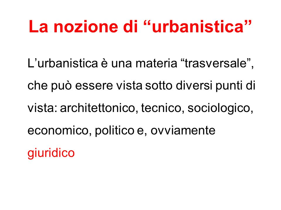 La nozione di urbanistica