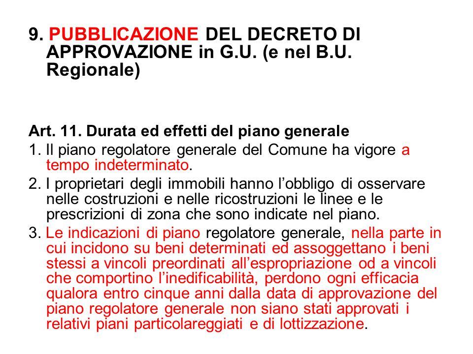 9. PUBBLICAZIONE DEL DECRETO DI APPROVAZIONE in G. U. (e nel B. U
