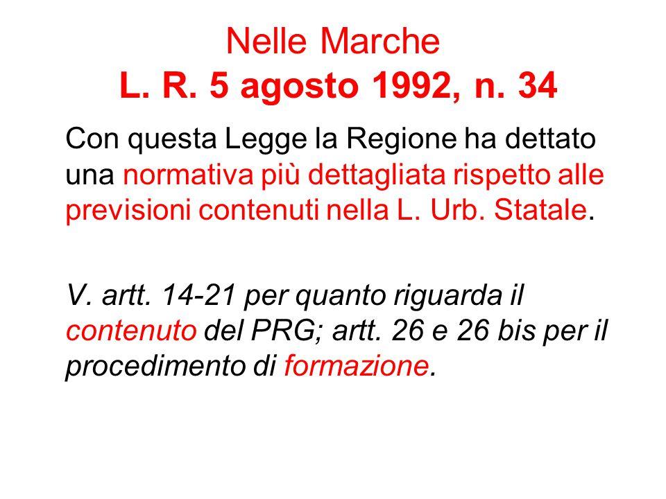 Nelle Marche L. R. 5 agosto 1992, n. 34