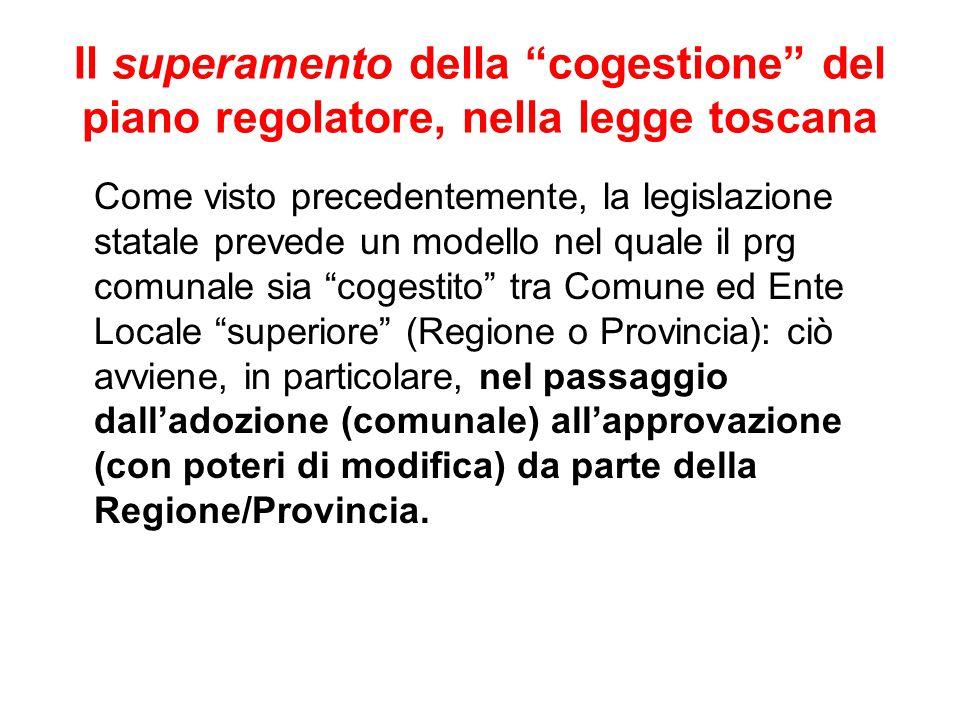 Il superamento della cogestione del piano regolatore, nella legge toscana