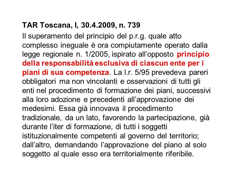 TAR Toscana, I, 30.4.2009, n. 739