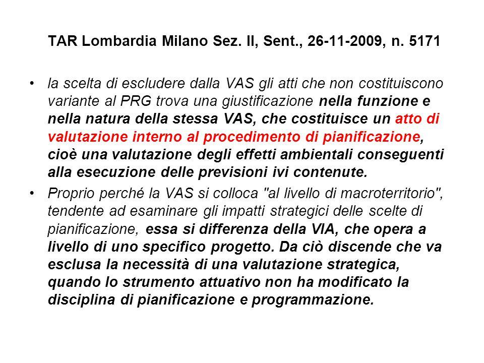 TAR Lombardia Milano Sez. II, Sent., 26-11-2009, n. 5171