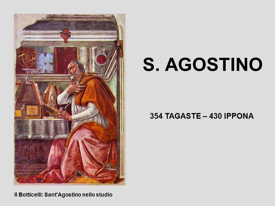 S. AGOSTINO 354 TAGASTE – 430 IPPONA