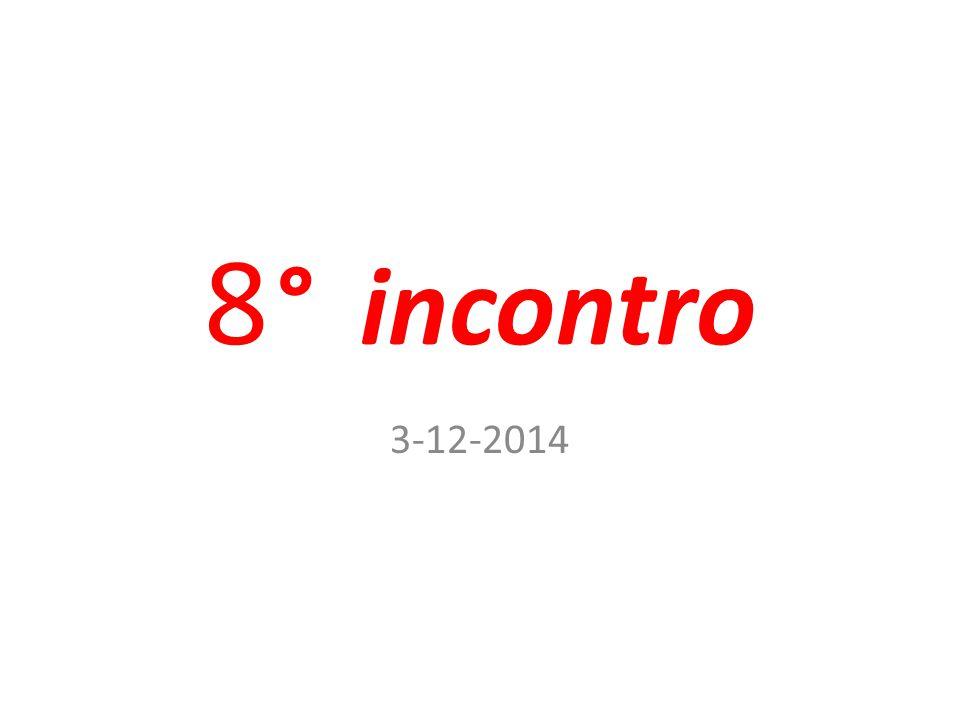 8° incontro 3-12-2014