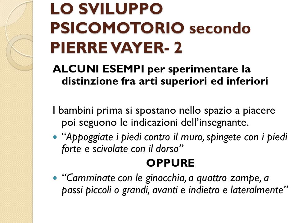 LO SVILUPPO PSICOMOTORIO secondo PIERRE VAYER- 2