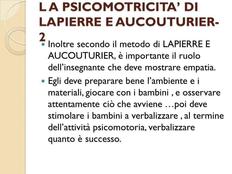 L A PSICOMOTRICITA' DI LAPIERRE E AUCOUTURIER- 2
